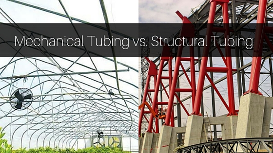 Mechanical Tubing vs. Structural Tubing